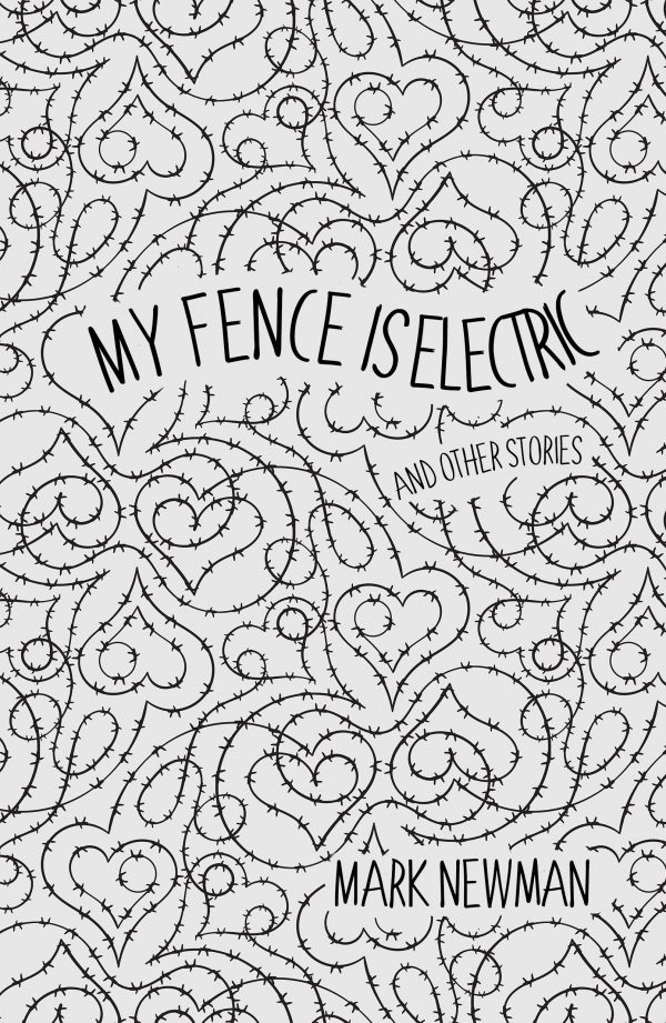 My Fence is Electric book cover