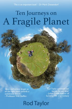 Ten Journeys on a Fragile Planet